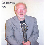 NEXT by Tom Beaudreau