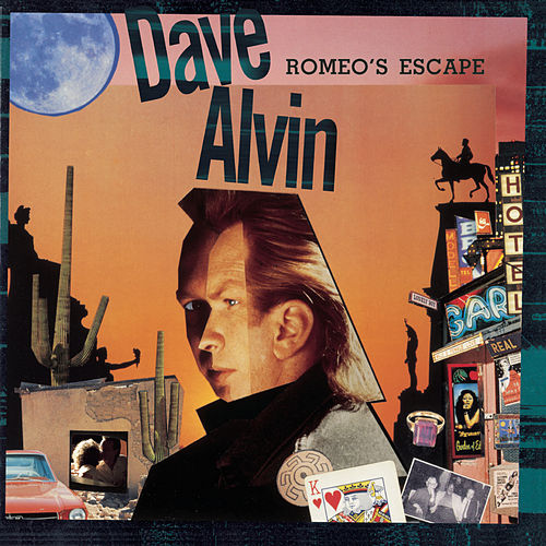 Romeo's Escape by Dave Alvin