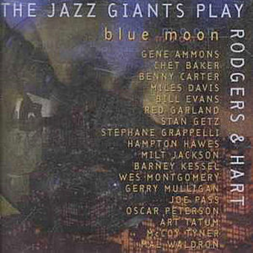 Blue Moon: The Jazz Giants Play Rodgers & Hart by Various Artists