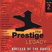 Play & Download The Prestige Legacy Vol. 2: Battles Of The Saxes by Various Artists | Napster