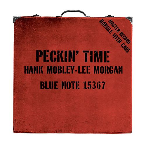Play & Download Peckin' Time by Hank Mobley | Napster