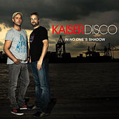 Play & Download In no one's Shadow by Kaiserdisco | Napster