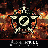 Play & Download Burnout by Victory Pill | Napster