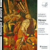 Janequin: Messes by Dominique Visse