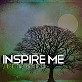 Inspire Me by J.Lee The Producer