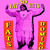 30 Fat Hits by Fats Domino