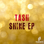 Play & Download Shine EP by Tash | Napster