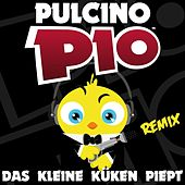 Play & Download Das Kleine Küken Piept (Remix) by Pulcino Pio | Napster