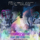 Play & Download Knippelsuppe by Frikstailers | Napster