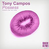 Play & Download Possess - Single by Tony Campos | Napster