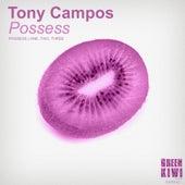 Possess - Single by Tony Campos