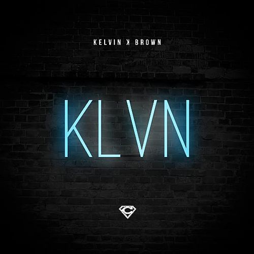 Play & Download Klvn by Kelvin K. Brown | Napster