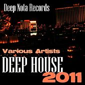 Play & Download Deep House 2011 by Various Artists | Napster