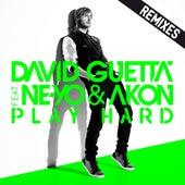 Play & Download Play Hard (feat. Ne-Yo & Akon) [Remixes] by David Guetta | Napster