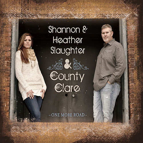 Play & Download One More Road by Shannon and Heather Slaughter | Napster
