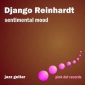 Sentimental Mood - Jazz Guitar by Django Reinhardt