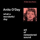 Play & Download What A Wonderful Day by Anita O'Day | Napster