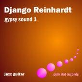 Gypsy Sound 1 - Jazz Guitar by Django Reinhardt