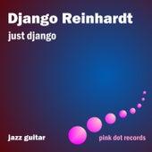 Just Django - Jazz Guitar by Django Reinhardt