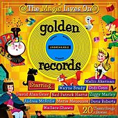 Golden Records: The Magic Lives On by Various Artists