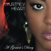 Play & Download A Gemini's Diary by Kourtney Heart | Napster