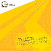 Play & Download Do You Remember? by DJ MFR | Napster