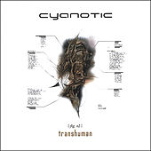 Transhuman by Cyanotic