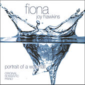 Play & Download Portrait of a Waterfall by Fiona Joy Hawkins | Napster
