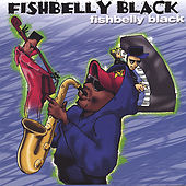 Play & Download Fishbelly Black by Fishbelly Black | Napster