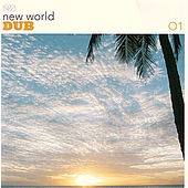 Play & Download New World Dub 01 by Various Artists | Napster