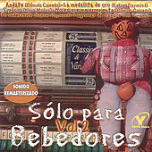 Play & Download Sólo Para Bebedores Vol. 2 by Various Artists | Napster