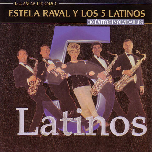 Play & Download 30 Éxitos Inolvidables by Estela Raval | Napster