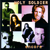 Encore by Holy Soldier