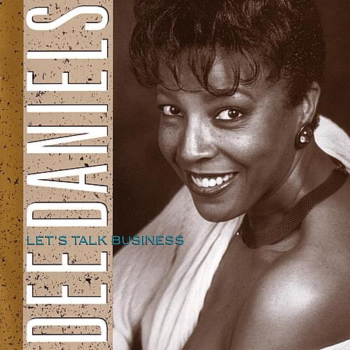 Play & Download Let's Talk Business by Dee Daniels | Napster