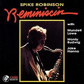 Play & Download Reminiscin by Spike Robinson | Napster