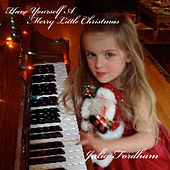 Have Yourself A Merry Little Christmas by Julia Fordham