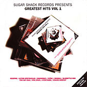 Sugar Shack Records Presents: Greatest Hits Vol. 1 by Various Artists