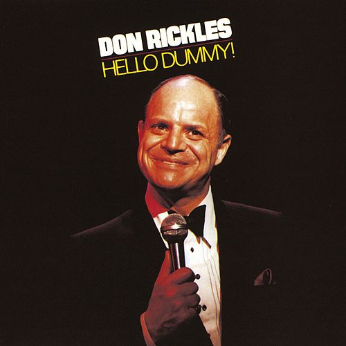 Play & Download Hello Dummy! by Don Rickles | Napster