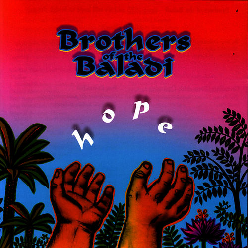 Play & Download Hope by Brothers Of The Baladi | Napster