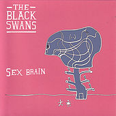Play & Download Sex Brain E.P. by The Black Swans | Napster