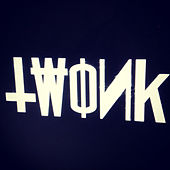 Play & Download Twonk by Various Artists | Napster
