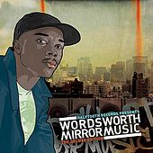Oddisee Presents The Mirror Music Remixes by Wordsworth
