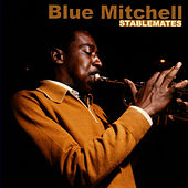 Play & Download Stablemates by Blue Mitchell | Napster