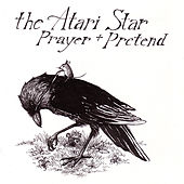 Play & Download Prayer + Pretend by Atari Star | Napster