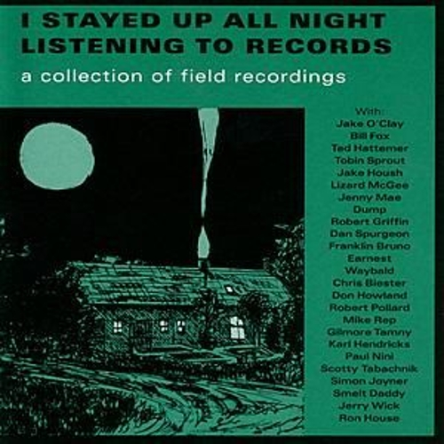 Play & Download I Stayed Up All Night Listening To Records by Various Artists | Napster