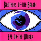 Eye On The World by Brothers Of The Baladi