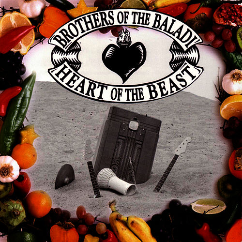 Heart Of The Beast by Brothers Of The Baladi