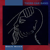Play & Download Brain Waves by Third Ear Band | Napster