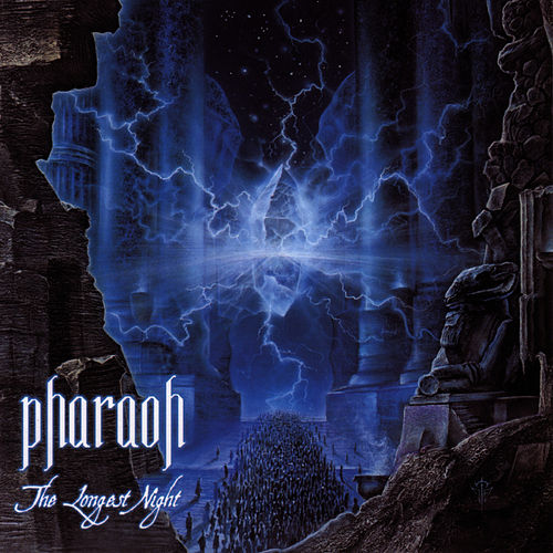 The Longest Night by Pharaoh