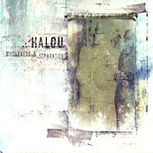 Wholeness & Separation by Halou